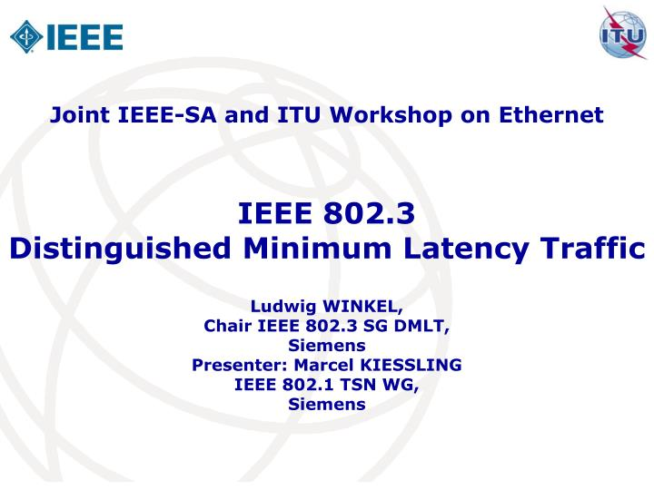 ieee 802 3 distinguished minimum latency traffic n.
