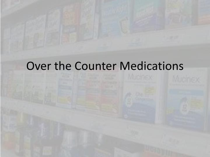 over the counter medications n.