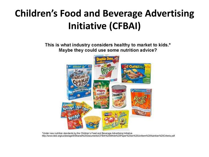 Children's Food and Beverage Advertising Initiative (CFBAI)