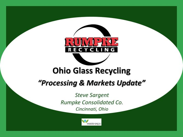ohio glass recycling processing markets update n.