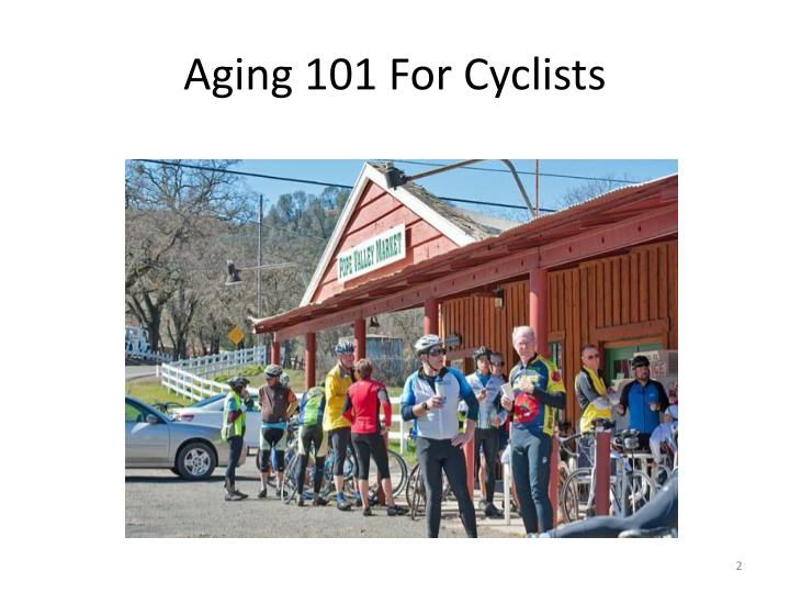 Aging 101 for cyclists