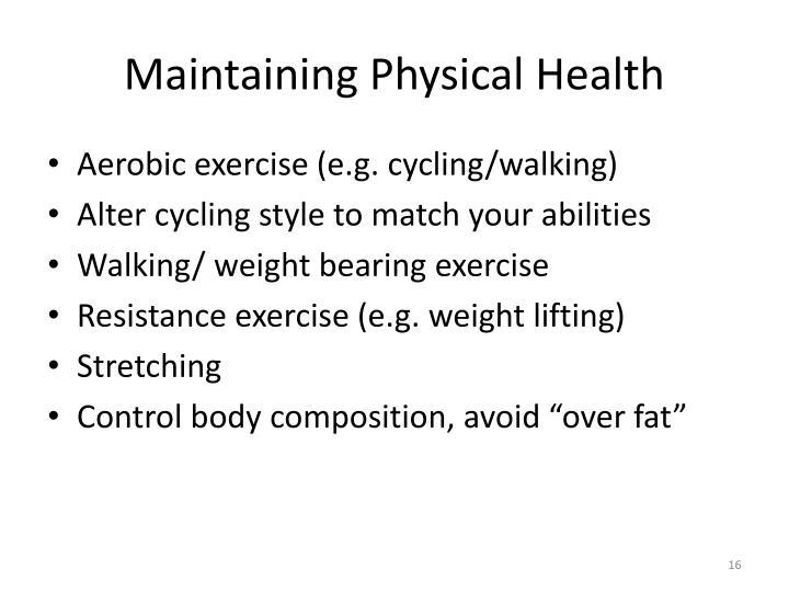 Maintaining Physical Health