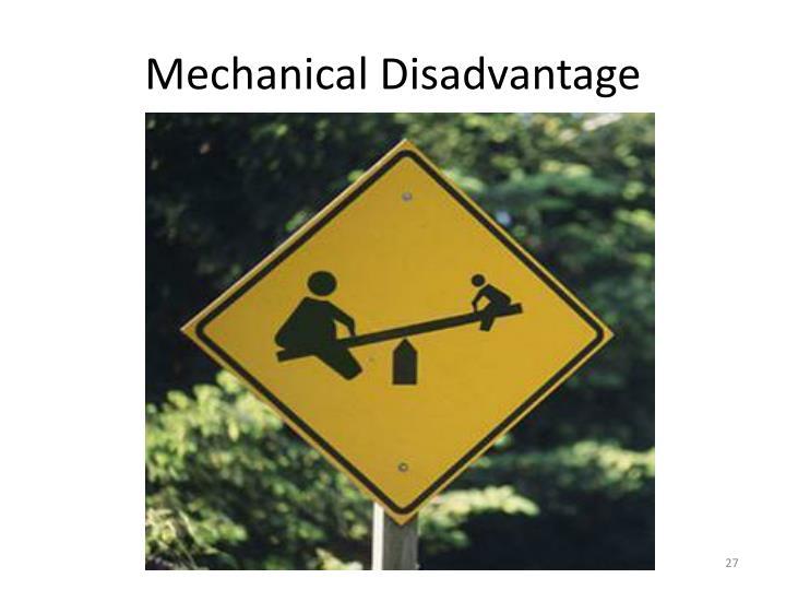 Mechanical Disadvantage