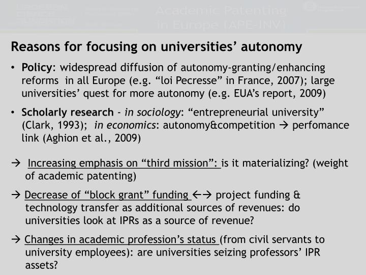 Reasons for focusing on universities' autonomy