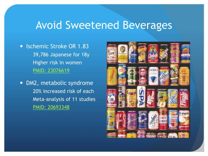 Avoid Sweetened Beverages