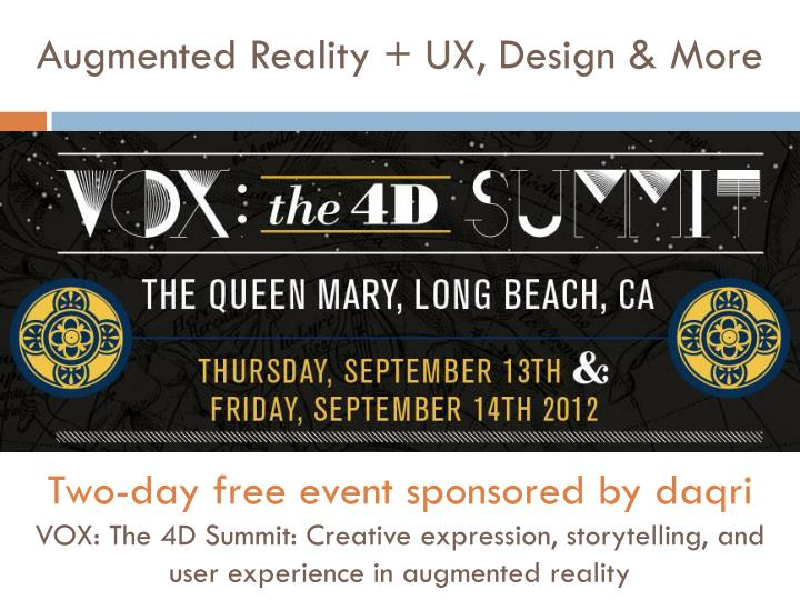 Augmented Reality + UX, Design & More