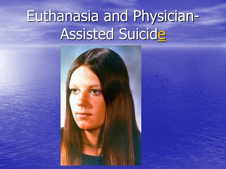 active euthanasia physician assisted suicide is wrong Please note that we include assisted suicide or medical aid in dying when we use the word euthanasia in this document euthanasia is a homicide in most countries killing another person is considered murder, even if the intention is to ease the pain, even if the person has a terminal illness.