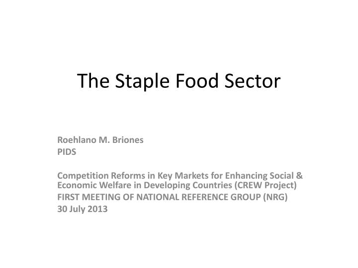 the staple food sector n.