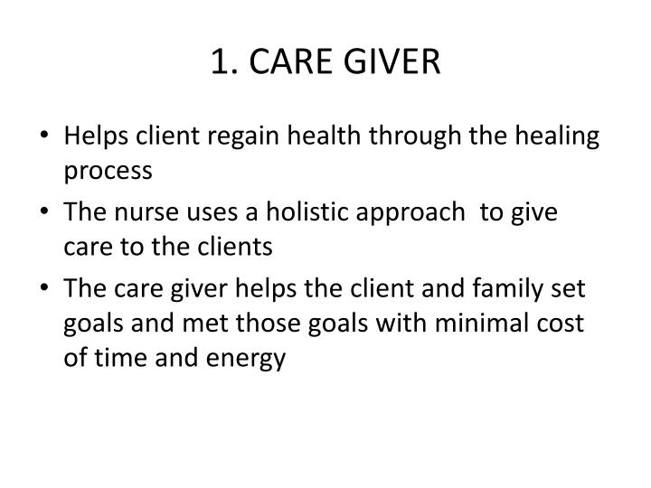 1. CARE GIVER