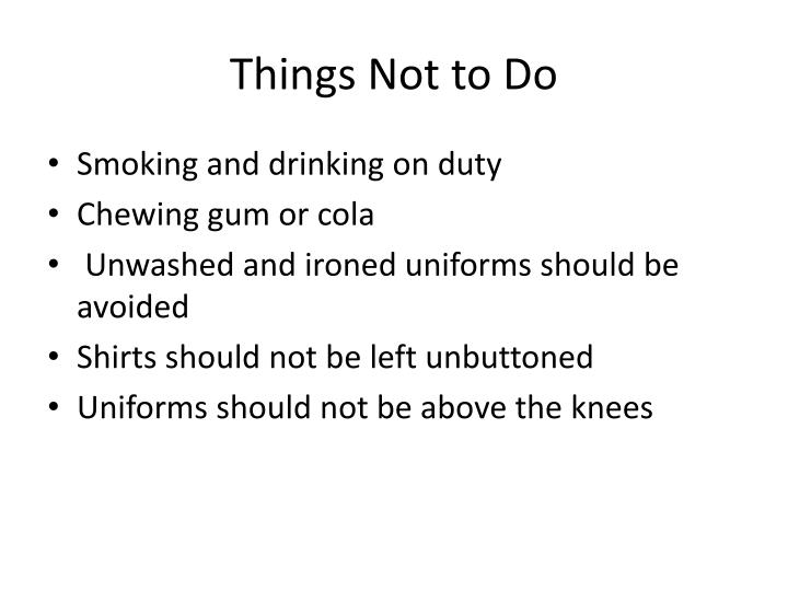 Things Not to Do