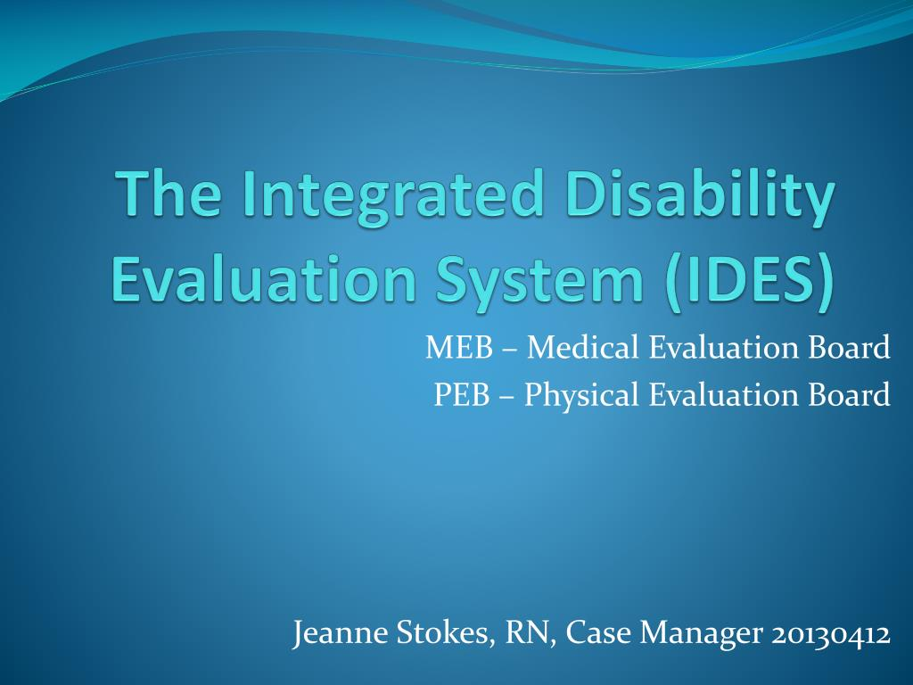 ppt the integrated disability evaluation system ides powerpoint