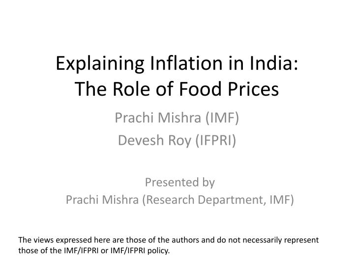 explaining inflation in india the role of food prices n.