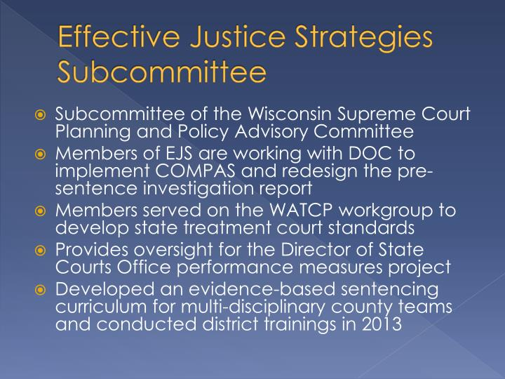Effective Justice Strategies Subcommittee