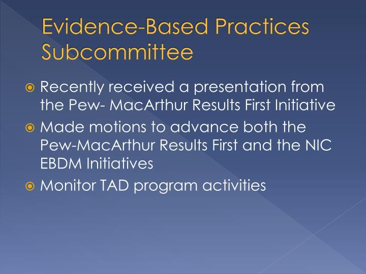 Evidence-Based Practices Subcommittee