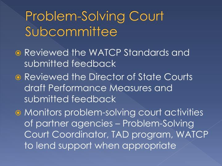 Problem solving court subcommittee