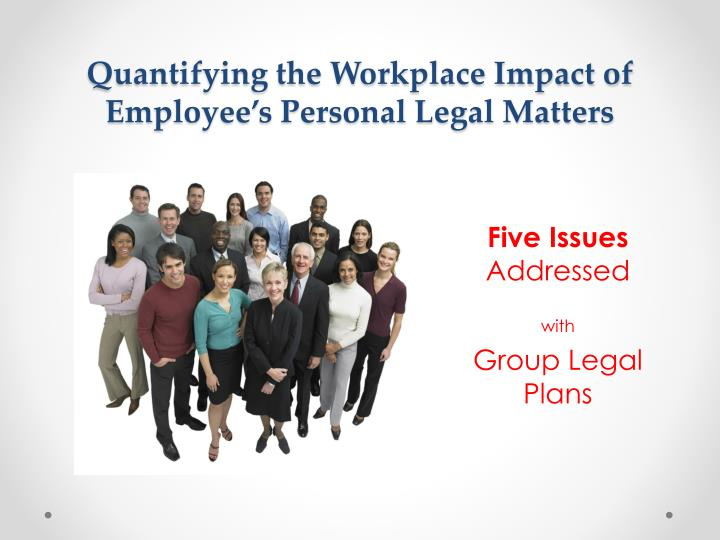 quantifying the workplace impact of employee s personal legal matters n.