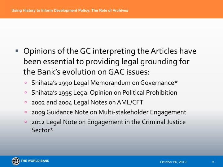 Opinions of the GC interpreting the Articles have been essential to providing legal grounding for th...
