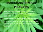 marijuana physical problems
