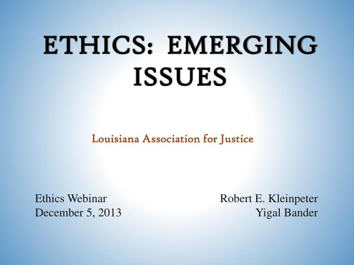 ethics emerging issues n.