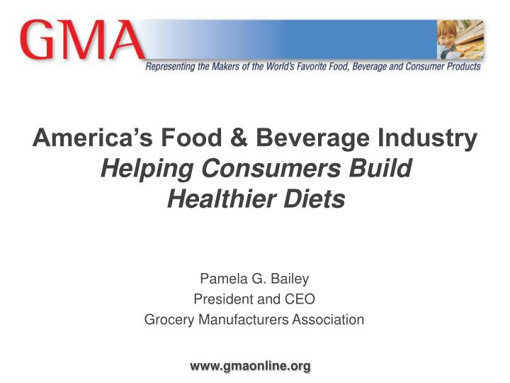 Ppt america s food beverage industry helping consumers for American cuisine presentation