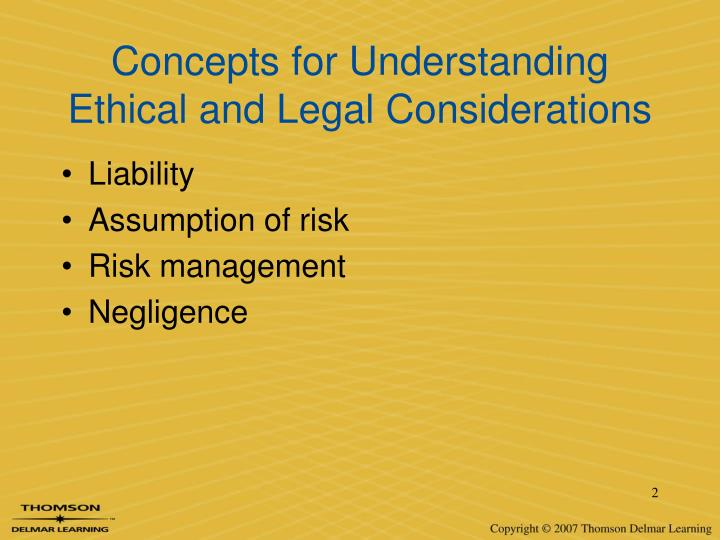 Concepts for understanding ethical and legal considerations