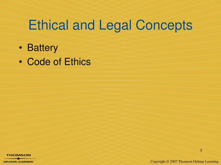 Ethical and Legal Concepts