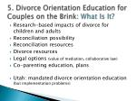 5 divorce orientation education for couples on the brink what is it
