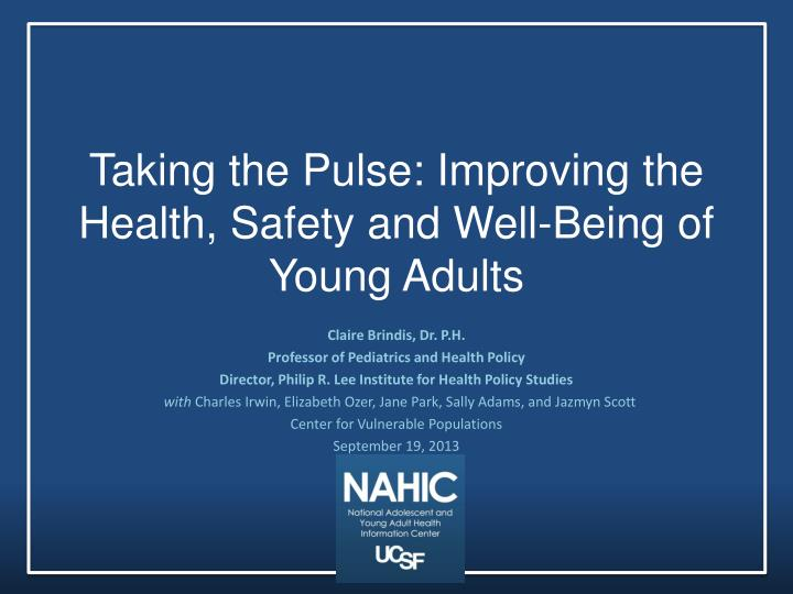 taking the pulse improving the health safety and well being of young adults n.