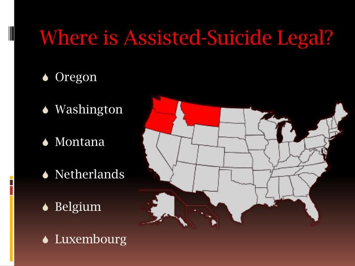 assisted suicide should not be legalized So far, there are laid legal framework on how the act should be implemented, the nations which have not legalized assisted suicide should really do so.