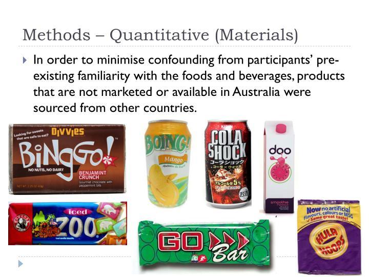 Methods – Quantitative (Materials)