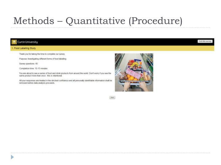 Methods – Quantitative (Procedure)
