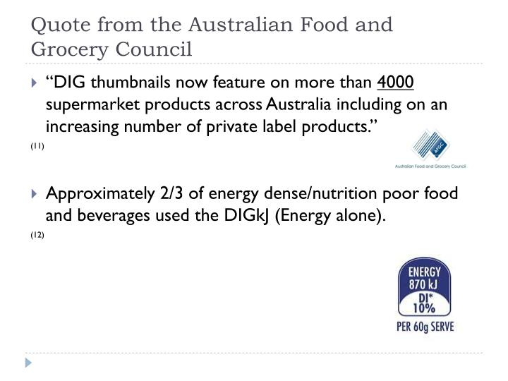 Quote from the Australian Food and Grocery Council