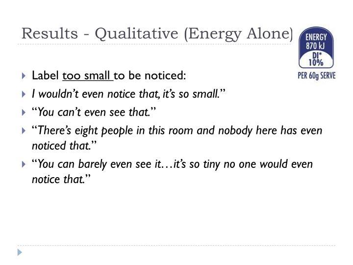Results - Qualitative (Energy Alone)