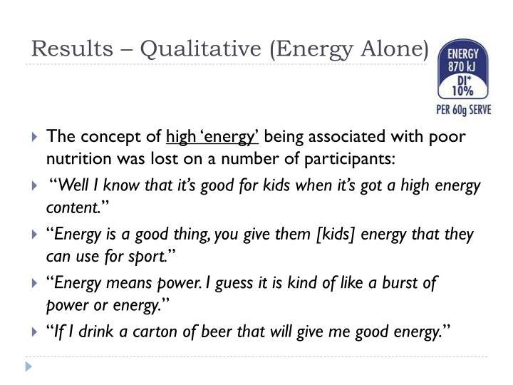 Results – Qualitative (Energy Alone)