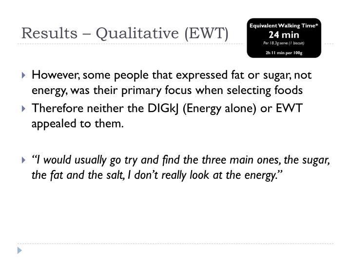 Results – Qualitative (EWT)