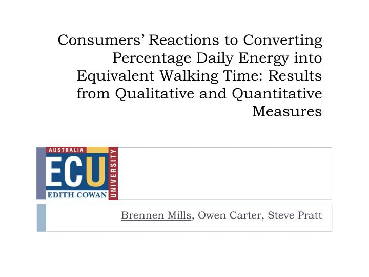 Consumers' Reactions to Converting Percentage Daily Energy into Equivalent Walking Time: Results