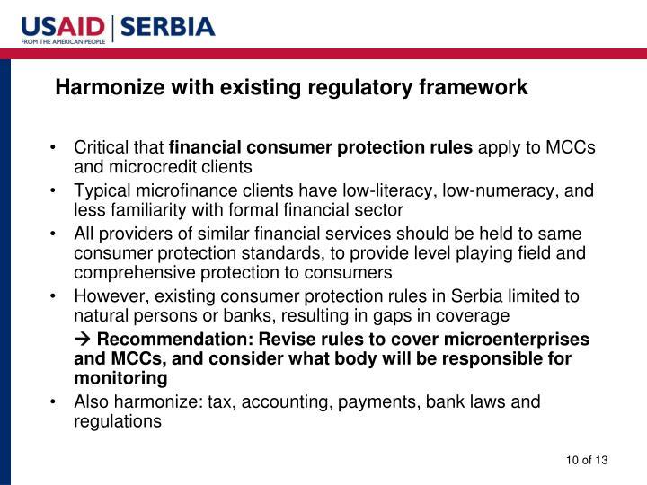 Harmonize with existing regulatory framework
