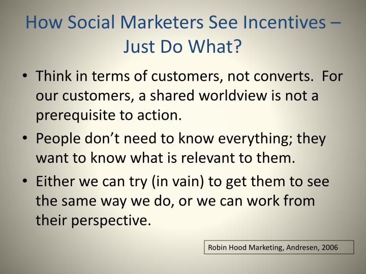 How social marketers see incentives just do what