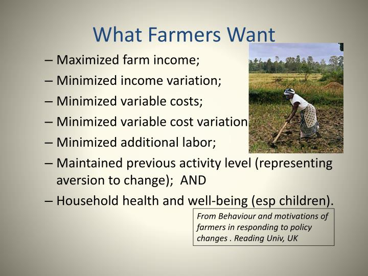 What Farmers Want