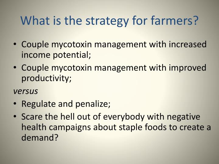 What is the strategy for farmers?