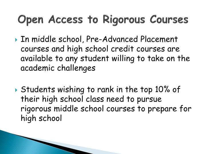 Open Access to Rigorous Courses