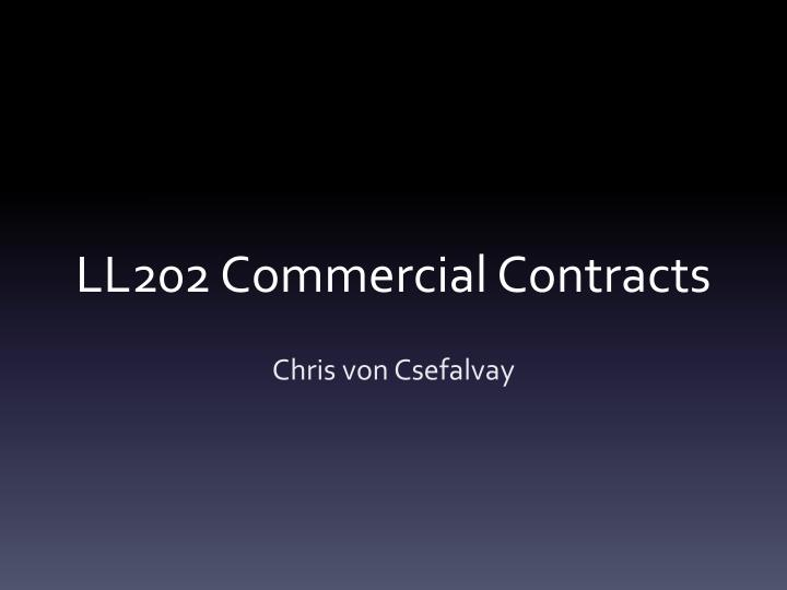ll202 commercial contracts n.