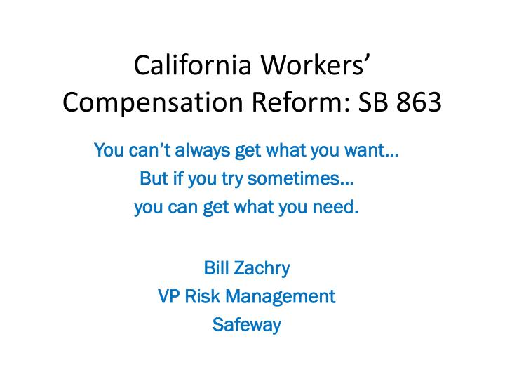 California workers compensation reform sb 863