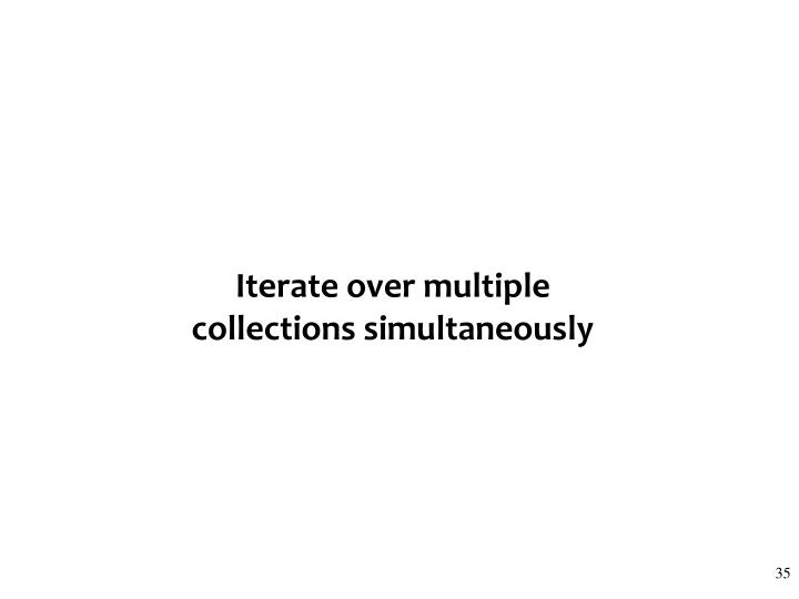 Iterate over multiple