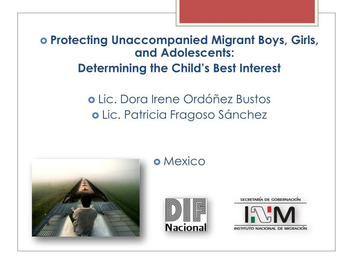 Protecting Unaccompanied Migrant Boys, Girls, and Adolescents: