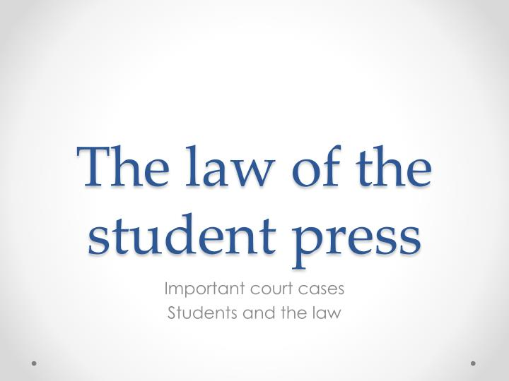 the law of the student press n.
