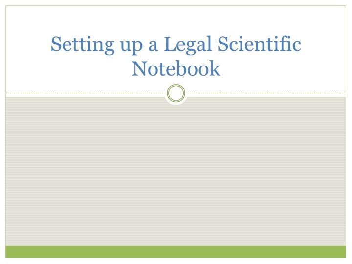setting up a legal scientific notebook n.