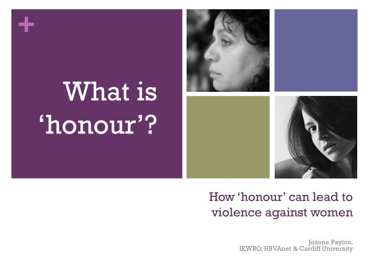 how honour can lead to violence against women n.