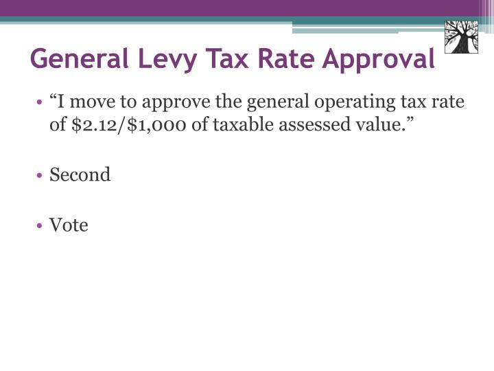 General Levy Tax Rate Approval