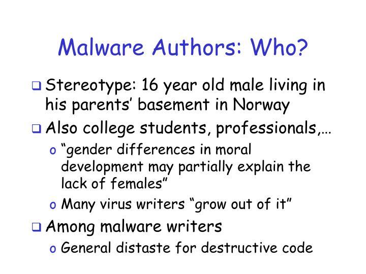 Malware authors who